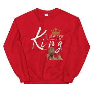 Limited Edition I always support my King Sweatshirt - Black Love Boutique