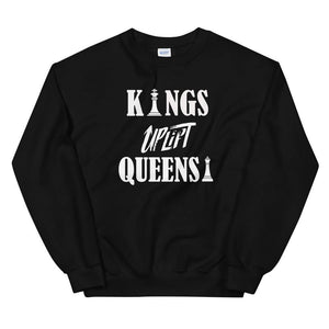 Limited Edition Kings Uplift Queens Sweatshirt - Black Love Boutique