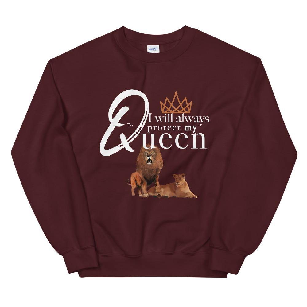 Limited Edition I will always protect my Queen Sweatshirt - Black Love Boutique
