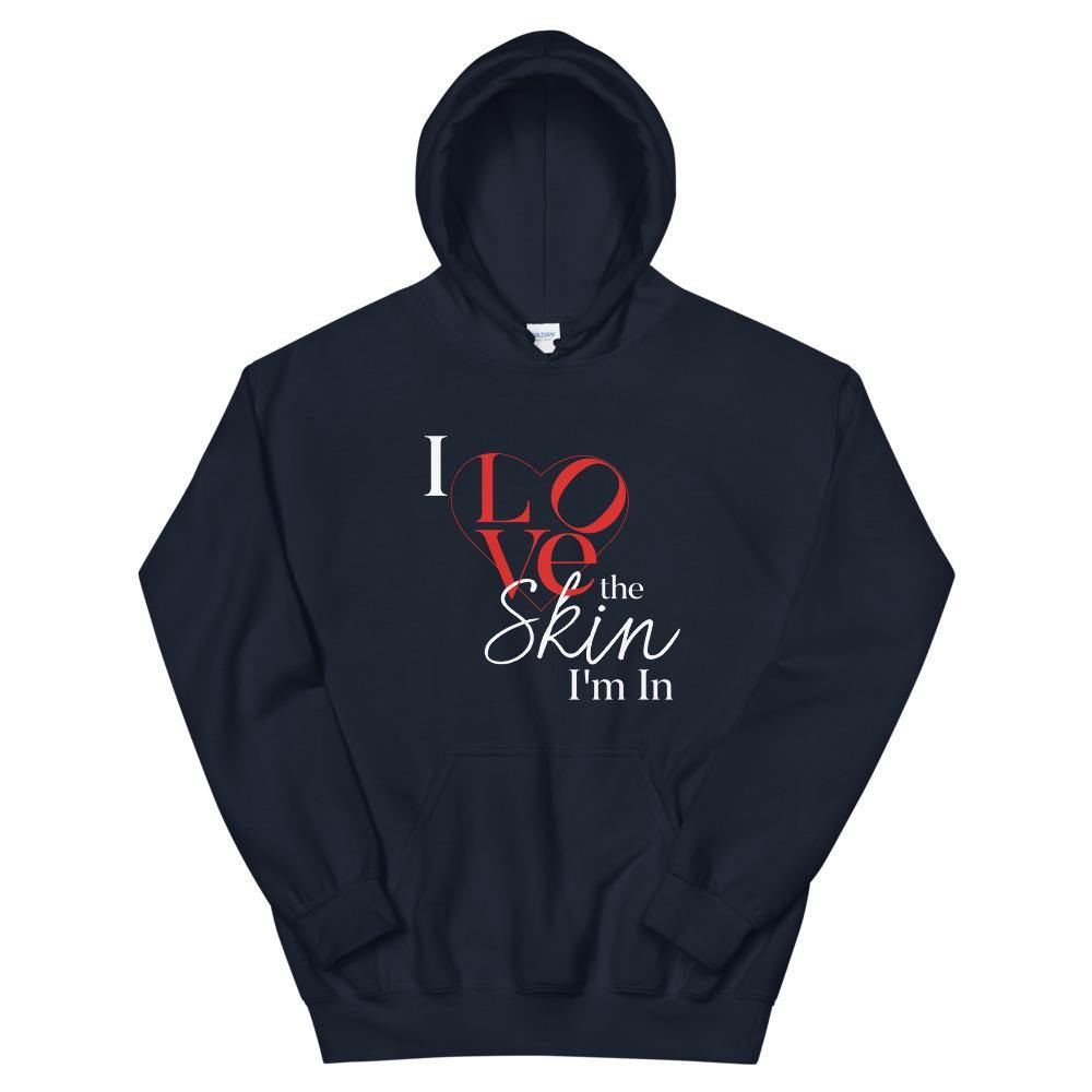 "Limited Edition I Love The Skin I""m In Hoodie - Black Love Boutique"