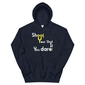 Limited Edition Shoot Your Shot If You Dare Hoodie - Black Love Boutique