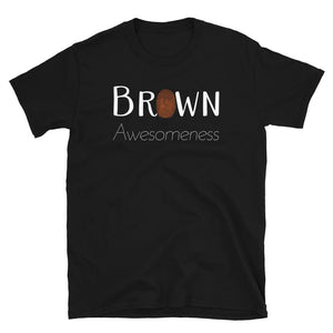 Limited Edition Brown Awesomeness T-Shirt - Black Love Boutique