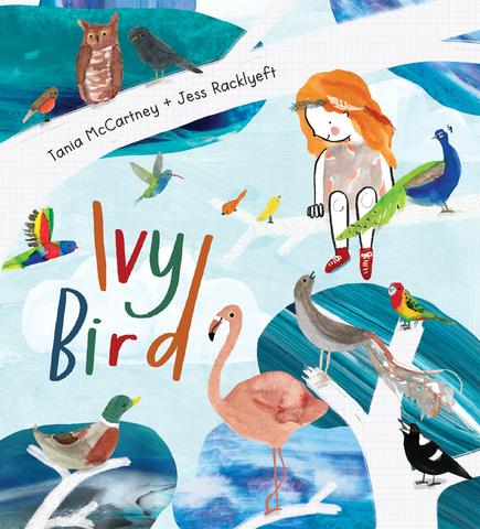 Picture Book - Ivy Bird by Tania Mccartney + Jess Racklyeft