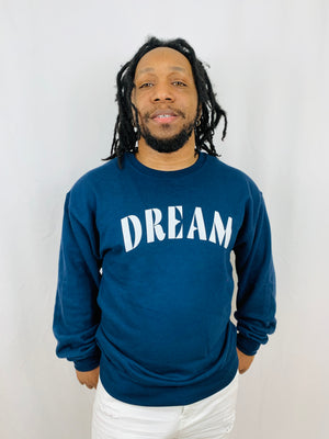 Lets Dream Sweatshirt