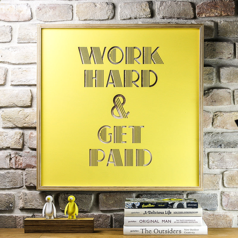 Work Hard - wooden poster