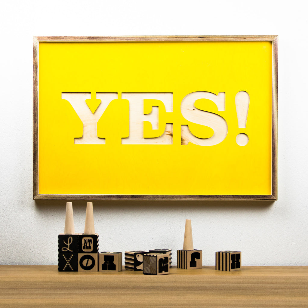 YES! - wooden poster