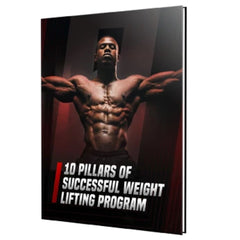 10 Pillars of a Successful Weight Lifting Program