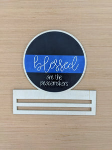 Blessed are the Peacemakers LEO Printed Wreath Rail