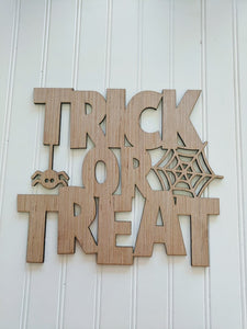 "Trick or Treat Blank - 6"" up to 20"""
