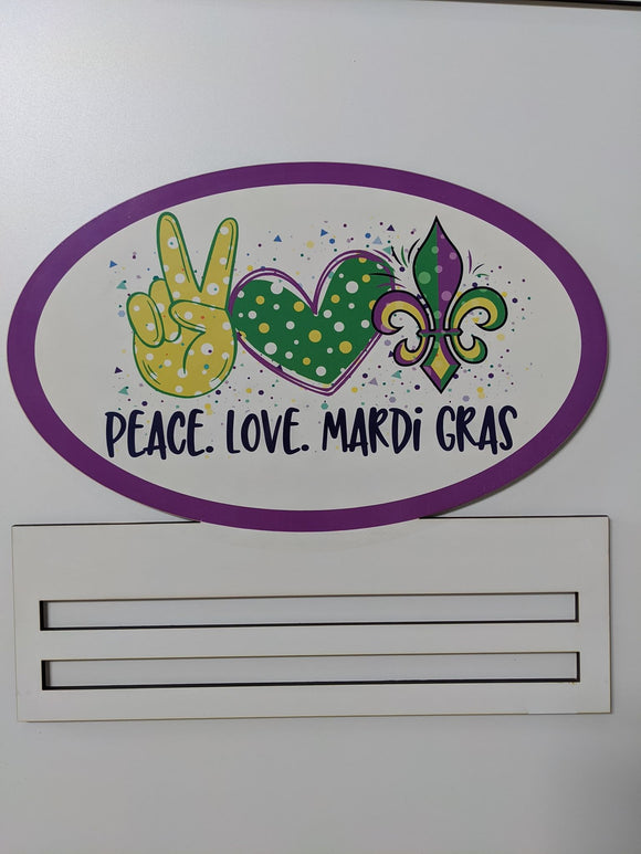 Peace Love Mardi Gras Printed Wreath Rail