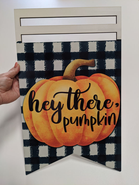 Hey There Pumpkin Printed Wreath Rail