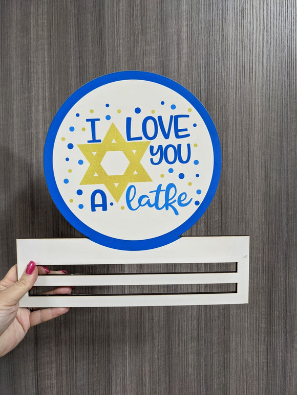 I Love You a Latke Printed Wreath Rail