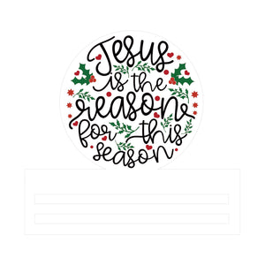 Jesus is the Reason Printed Wreath Rail