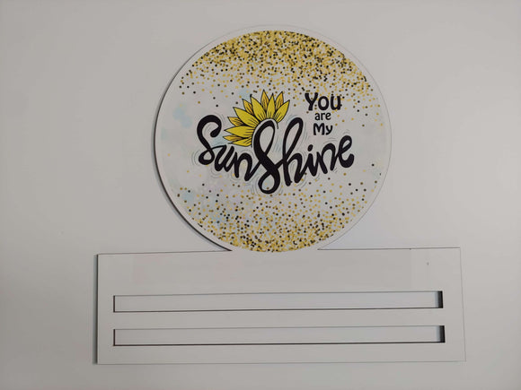 You Are My Sunshine Printed Rail