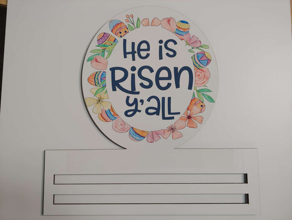 He Is Risen Y'all Oval Printed Rail