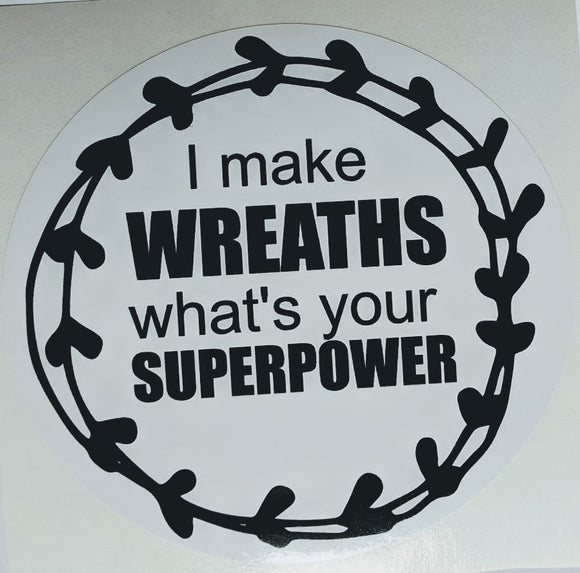 I make Wreaths - vinyl sticker - 5