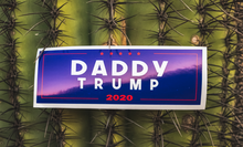 Load image into Gallery viewer, Daddy Trump 2020 decal