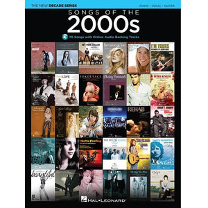 Hal Leonard HL00137608 Songs Of The 2000S The New Decade Series With Online Play-Along Backing Tracks