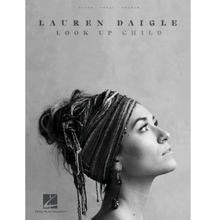 Load image into Gallery viewer, Hal Leonard HL00284958 Lauren Daigle - Look Up Child, Piano/Vocal/Guitar Artist Songbook