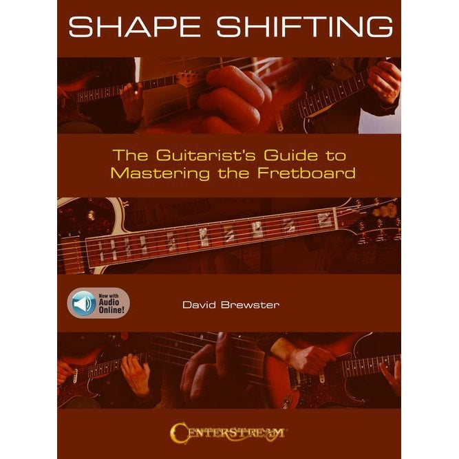 Hal Leonard HL00285484 Shape Shifting The Guitarist's Guide To Mastering The Fretboard