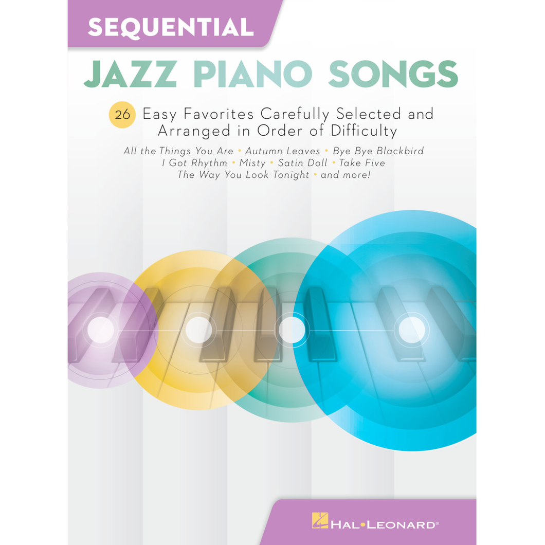 Hal Leonard HL00286967 Sequential Jazz Piano Songs 26 Easy Favorites - Piano - Keyboard