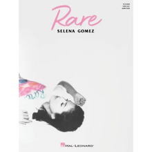 Load image into Gallery viewer, Hal Leonard HL00338303 Selena Gomez - Rare, Piano/Vocal/Guitar Artist Songbook