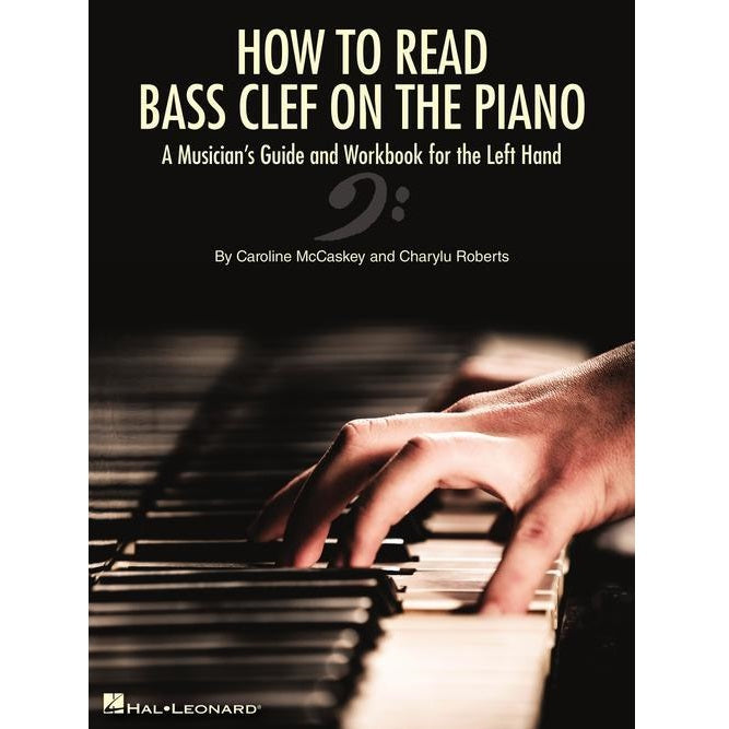 Hal Leonard HL00344932 How To Read Bass Clef On The Piano A Musician's Guide and Workbook for the Left Hand