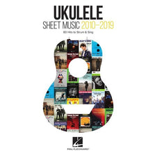 Load image into Gallery viewer, Hal Leonard HL00345231 Ukulele Sheet Music 2010-2019 60 Hits To Strum & Sing