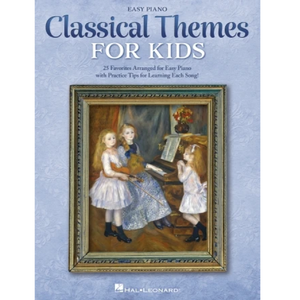 Hal Leonard HL00346750 Classical Themes for Kids, Easy Piano Songbook