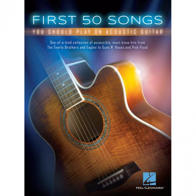 Hal Leonard HL00131209 First 50 Songs You Should Play on Acoustic Guitar