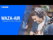 Load and play video in Gallery viewer, Boss WAZA-AIR Wireless Personal Guitar Amplification System