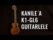 Load and play video in Gallery viewer, Kanile'a K1-GL6-G Tenor Koa Guitarlele