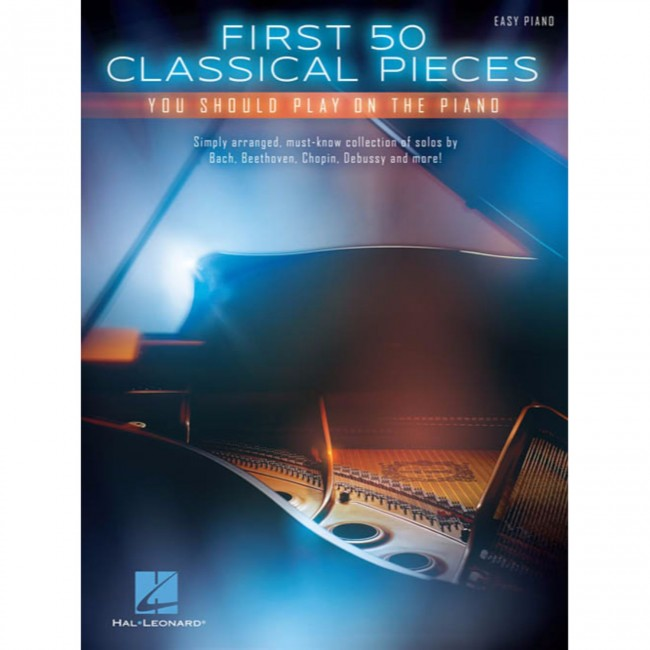 Hal Leonard HL00131436 First 50 Classical Pieces You Should Play on the Piano