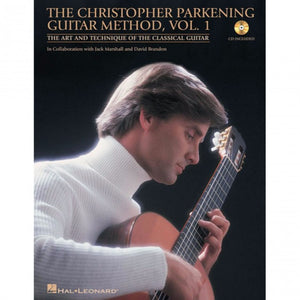 Hal Leonard HL00696023 The Christopher Parkening Guitar Method ' Volume 1