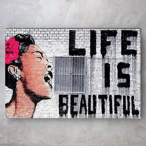 Life is Beautiful - Banksy