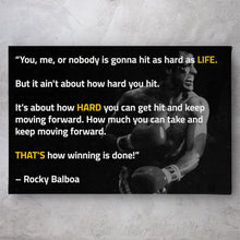 Load image into Gallery viewer, Rocky Balboa That's How Winning is Done Quote