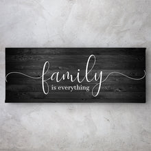 Load image into Gallery viewer, Family is Everything