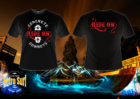 "Concrete Cowboys "" Ride on"" design T"