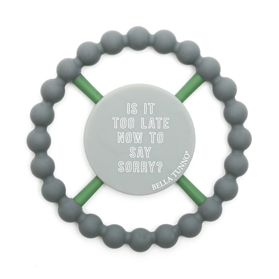 Happy Teether - Too Late Now to Say Sorry - Project Nursery