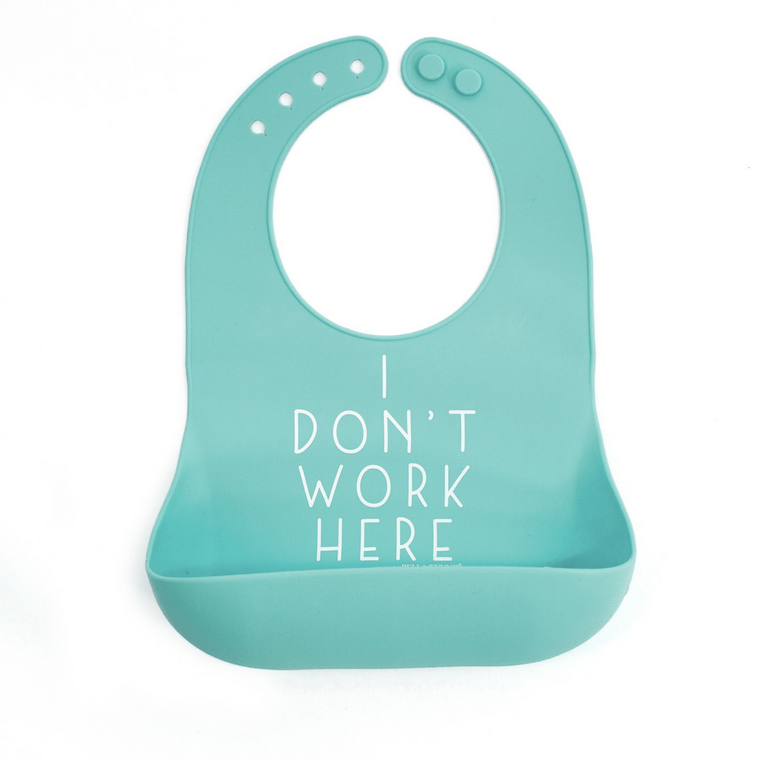 Wonder Bib - I Don't Work Here - Project Nursery