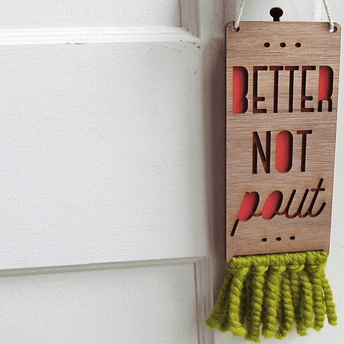 Better Not Pout Christmas Door Sign - Project Nursery