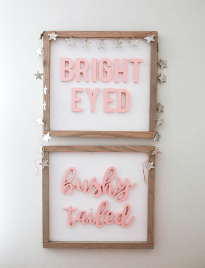 Bright Eyed + Bushy Tailed Cursive Wooden Sign Set - Multiple Colors - Project Nursery