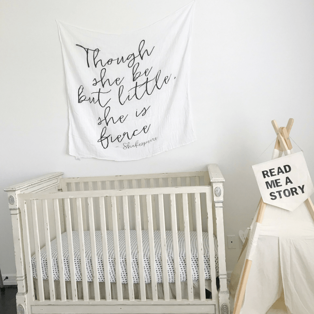 Though She Be But Little, She Is Fierce Swaddle Blanket - Project Nursery