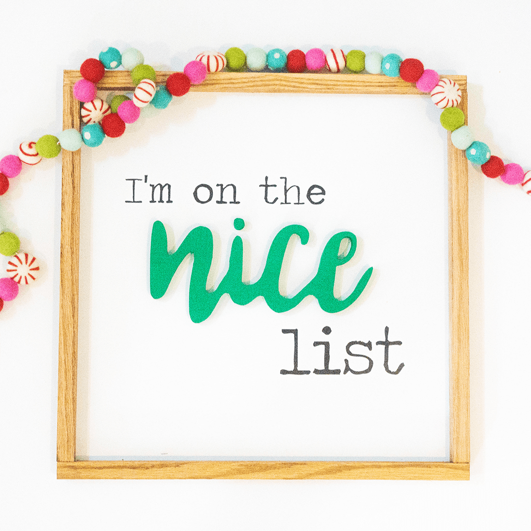 I'm on the Nice List Wooden Sign - PN x Opal + Olive Exclusive - Project Nursery