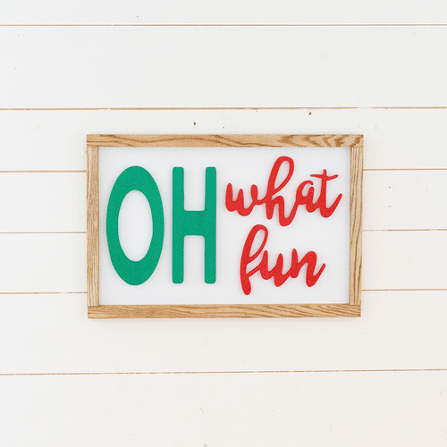 Oh What Fun Wooden Sign - PN x Opal + Olive Exclusive - Project Nursery