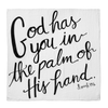 Organic Cotton Muslin Swaddle Blanket - God Has You in the Palm of His Hand