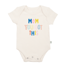 Mom You Got This Graphic Bodysuit - Project Nursery