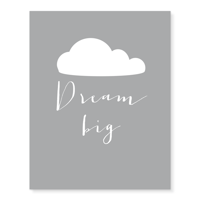 Dream Big Print  - The Project Nursery Shop - 1