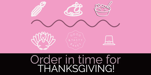 Place Your Order for THANKSGIVING