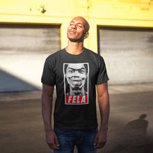 Load image into Gallery viewer, FELA T-SHIRT